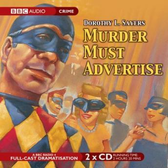 Murder Must Advertise: A BBC Radio 4 Full-Cast Production