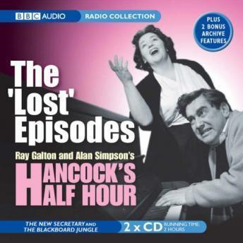 Hancock's Half Hour: The 'Lost' Episodes: The New Secretary / The Blackboard Jungle