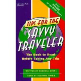 Download Tips for the Savvy Traveler: The Audiobook to Hear Before Taking Any Trip by Deborah Burns