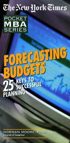 Forecasting Budgets: 25 Keys to Successful Planning sample.