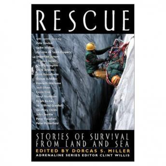 Download Rescue: Stories of Survival from Land and Sea by Pete Sinclair, Thomas James, Dorcas S. Miller