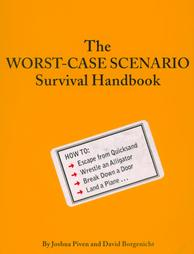 Download Worst-Case Scenario:  Survival Handbook by Joshua Piven, David Borgenicht