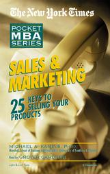 Pocket MBA Series:  Sales And Marketing, Michael A. Kamins, Ph.D.