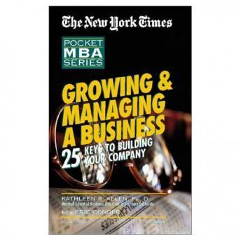 Pocket MBA Series:  Growing And Managing A Business