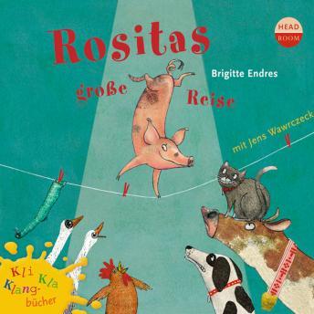 Rositas große Reise - Kli-Kla-Klangbücher