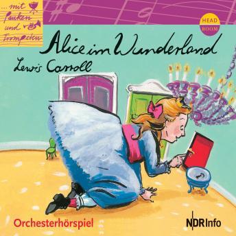 Alice im Wunderland - Orchesterhörspiel