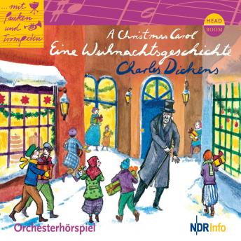 A Christmas Carol - Eine Weihnachtsgeschichte - Orchesterhörspiel