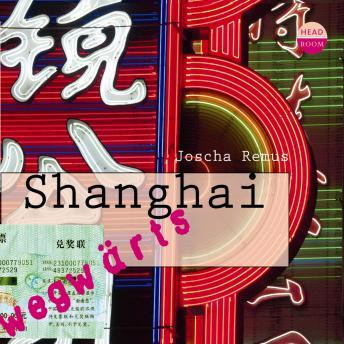 Shanghai - wegwärts