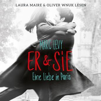 Er & Sie - Eine Liebe in Paris