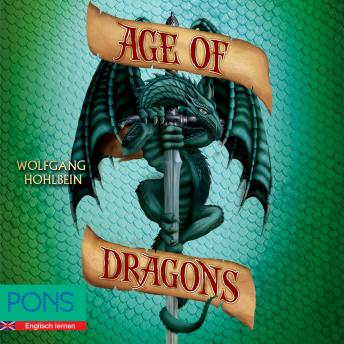 Wolfgang Hohlbein - Age of Dragons: PONS Fantasy auf Englisch