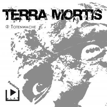 Terra Mortis 2 - Totenwache