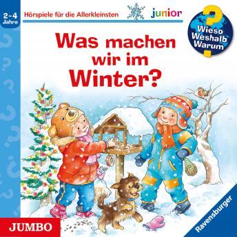 Wieso? Weshalb? Warum? junior. Was machen wir im Winter?