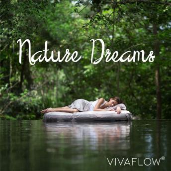 Nature Dreams - Naturklänge zum Schlafen