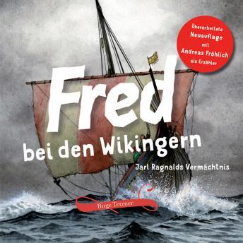 Fred bei den Wikingern: Jarl Ragnalds Vermächtnis