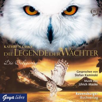 Die Legende der Wächter. Die Belagerung [4]