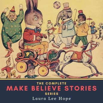 The Complete Make Believe Stories Series