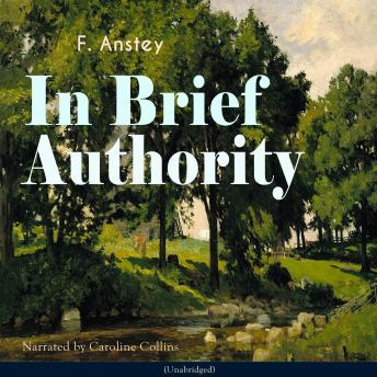 In Brief Authority: Unabridged