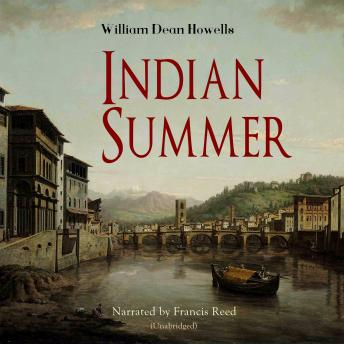 Indian Summer, Audio book by William Dean Howells