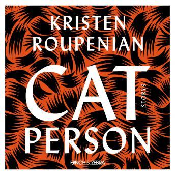 Cat Person (Ungekürzte Lesung)