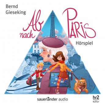 Ab nach Paris (Hörspiel