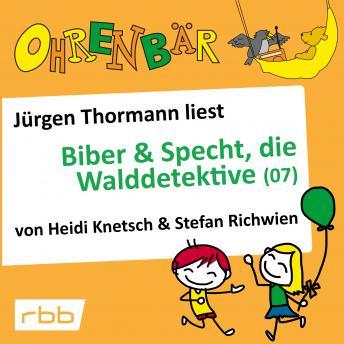 Ohrenbär - eine OHRENBÄR Geschichte, 5, Folge 53: Ohrenbär: Biber & Specht, die Walddetektive, Teil