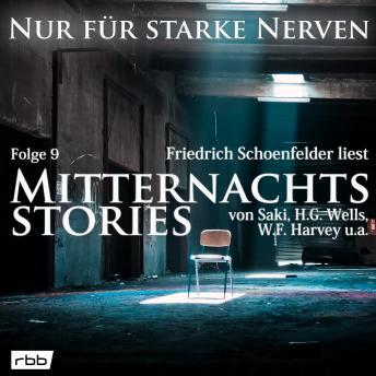 Mitternachtsstories von Saki, H.G. Wells, W.F. Harvey, Dickens, Yeats - Nur für starke Nerven, Folge