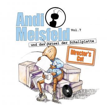Andi Meisfeld, Folge 7: Andi Meisfeld und das Rätsel der Schallplatte (Director's Cut)