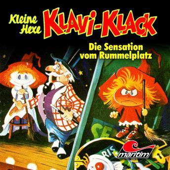 Kleine Hexe Klavi-Klack, Folge 6: Die Sensation vom Rummelplatz