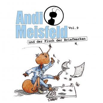Andi Meisfeld, Folge 9: Andi Meisfeld und der Fluch der Briefmarken