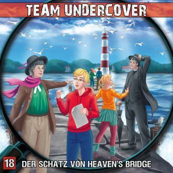 Team Undercover, Folge 18: Der Schatz von Heaven's Bridge
