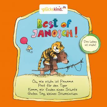 Best of Janosch - Das Leben ist schön!