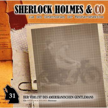Sherlock Holmes & Co, Folge 31: Der Verlust des amerikanischen Gentlemans, Episode 1