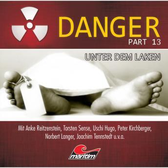 Danger, Part 13: Unter dem Laken