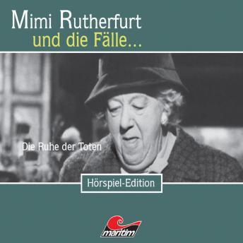 Mimi Rutherfurt, Folge 17: Die Ruhe der Toten