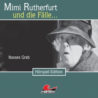Mimi Rutherfurt, Folge 20: Nasses Grab