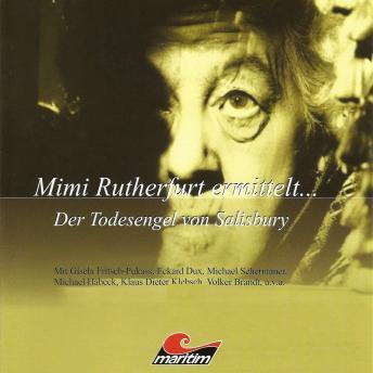 Mimi Rutherfurt, Mimi Rutherfurt ermittelt ..., Folge 1: Der Todesengel von Salisbury