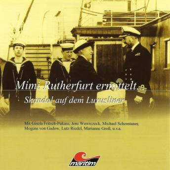 Mimi Rutherfurt, Mimi Rutherfurt ermittelt ..., Folge 3: Skandal auf dem Luxusliner