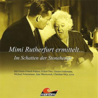 Mimi Rutherfurt, Mimi Rutherfurt ermittelt ..., Folge 4: Im Schatten der Stonehenge