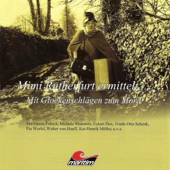 Mimi Rutherfurt, Mimi Rutherfurt ermittelt ..., Folge 8: Mit Glockenschlägen zum Mord