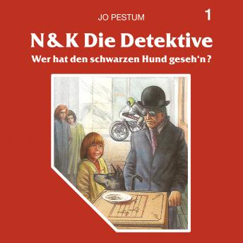 N&K Die Detektive, Folge 1: Wer hat den schwarzen Hund geseh'n?