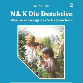 N&K Die Detektive, Folge 2: Warum schweigt der Schatzsucher?