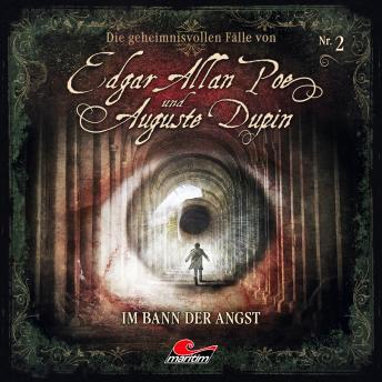 Edgar Allan Poe & Auguste Dupin, Folge 2: Im Bann der Angst