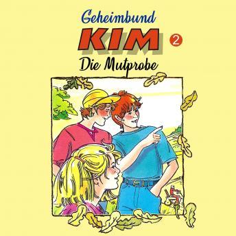 Geheimbund KIM, Folge 2: Die Mutprobe