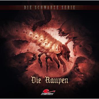 Die schwarze Serie, Folge 12: Die Raupen