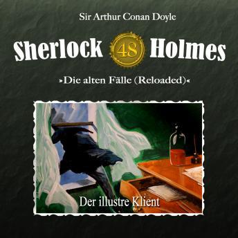 Sherlock Holmes, Die alten Fälle (Reloaded), Fall 48: Der illustre Klient