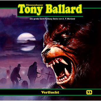 Tony Ballard, Folge 33: Verflucht