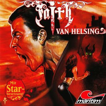 Faith - The Van Helsing Chronicles, Folge 18: König der Nacht