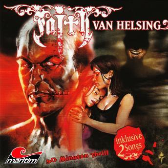 Faith - The Van Helsing Chronicles, Folge 19: Monsterbrut