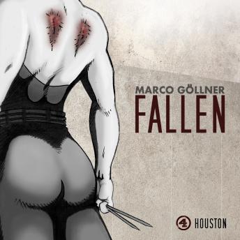 Fallen, Folge 4: Houston