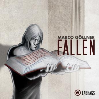 Fallen, Folge 6: Labrags